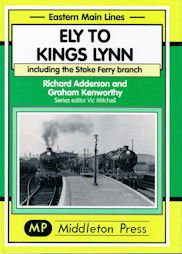 Ely to Kings Lynn including the Stoke Ferry Branch