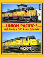 Union Pacific's Big EMDs-DD35 and DDA40X