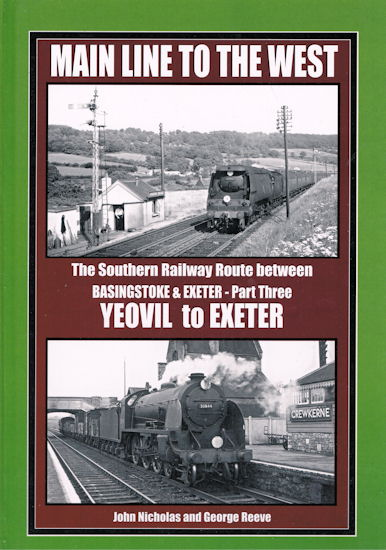 Main Lines to the West Part Three Yeovil to Exeter