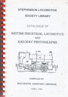Catalogue of British Industrial Locomotive and Railway Photographs