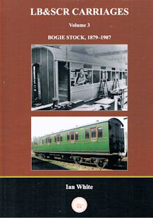 LB & SCR Carriages Volume 3