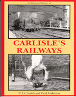 An Illustrated History of Carlisle's Railways