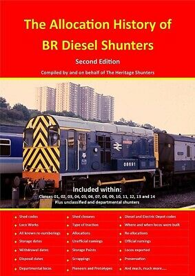 The Allocation History Of BR Shunters Second Edition - Class 08 And More