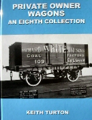 Private Owner Wagons : An Eighth Collection