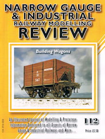 Narrow Gauge & Industrial Review No 112