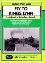 Eastern Main Lines: Ely to Kings Lynn