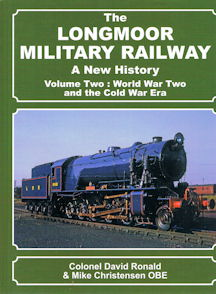 The Longmoor Military Railway Volume Two