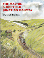 The Malton & Driffield Junction Railway