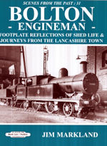 Scenes from the Past No 31: Bolton Engineman