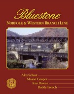 Bluestone - Norfolk & Western Branch Line