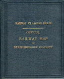 Railway Clearing House: Official Railway Map of Staffordshire District(SOLD)