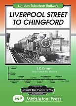 London Suburban Railways: Liverpool Street to Chingford