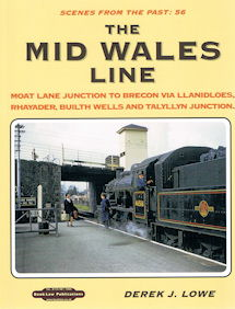 Scenes from the Past 56:The Mid Wales Line