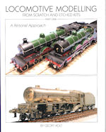 Locomotive Modelling From Scratch and Etched Kits- Part One