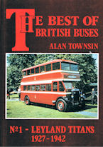 The Best of British Buses No1 - Leyland Titans 1927 - 1942