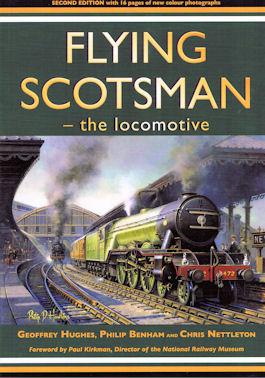 Flying Scotsman - the locomotive - Second Edition