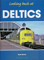 Looking back at Deltics