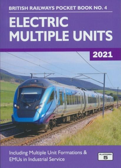 British Railways Pocket Book No. 4 - Electric Multiple Units (2021 Edition)