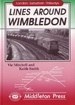 London Suburban Railways: Lines around Wimbledon