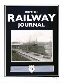 British Railway Journal No 74