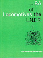 Locomotives of the L.N.E.R Part 8A