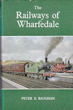 The Railways of Wharfedale
