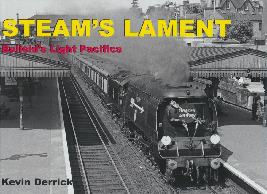 Bulleid's Light Pacifics