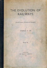 The Evolution of Railways - (Second Edition, Revised and Enlarged)