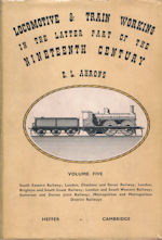 Locomotive & Train Working in the Latter Part of the Nineteenth Century