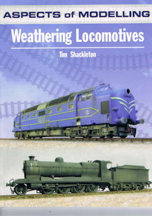 Aspects of Modelling Weathering Locomotives