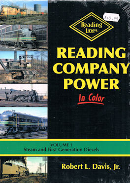Reading Company Power in Color - Volume 1 Steam and First Generation Diesels