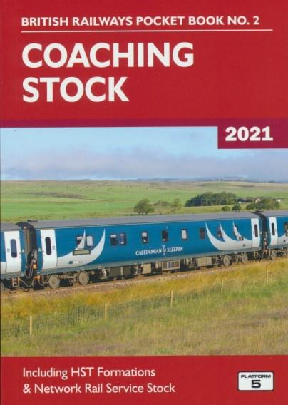 British Railways Pocket Book No. 2 - Coaching Stock (2021 Edition)