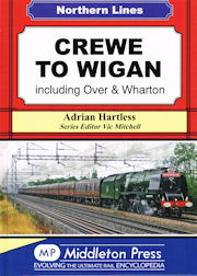 Crewe to Wigan - including Over & Wharton