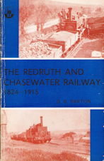 The Redruth and Chasewater Railway 1824 - 1915