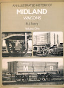 An Illustrated History of Midland Wagons Volume One
