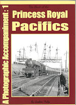 The Book of the Princess Royal Pacifics