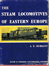 The Steam Locomotives of Eastern Europe