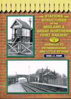 The Stations and Structures of the Midland & Great Northern Joint Railway