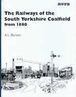 The Railways of the South Yorkshire Coalfield from 1880