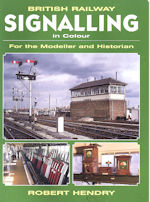 British Railway Signalling in Colour