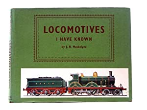 Locomotives I Have Known