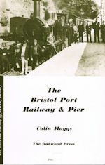 The Bristol Port Railway & Pier