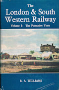 The London & South Western Railway Volumes 1-3
