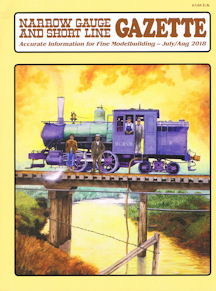 Narrow Gauge and Short Line Gazette July/Aug 2018