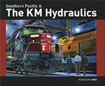 Southern Pacific and the KM Hydraulics