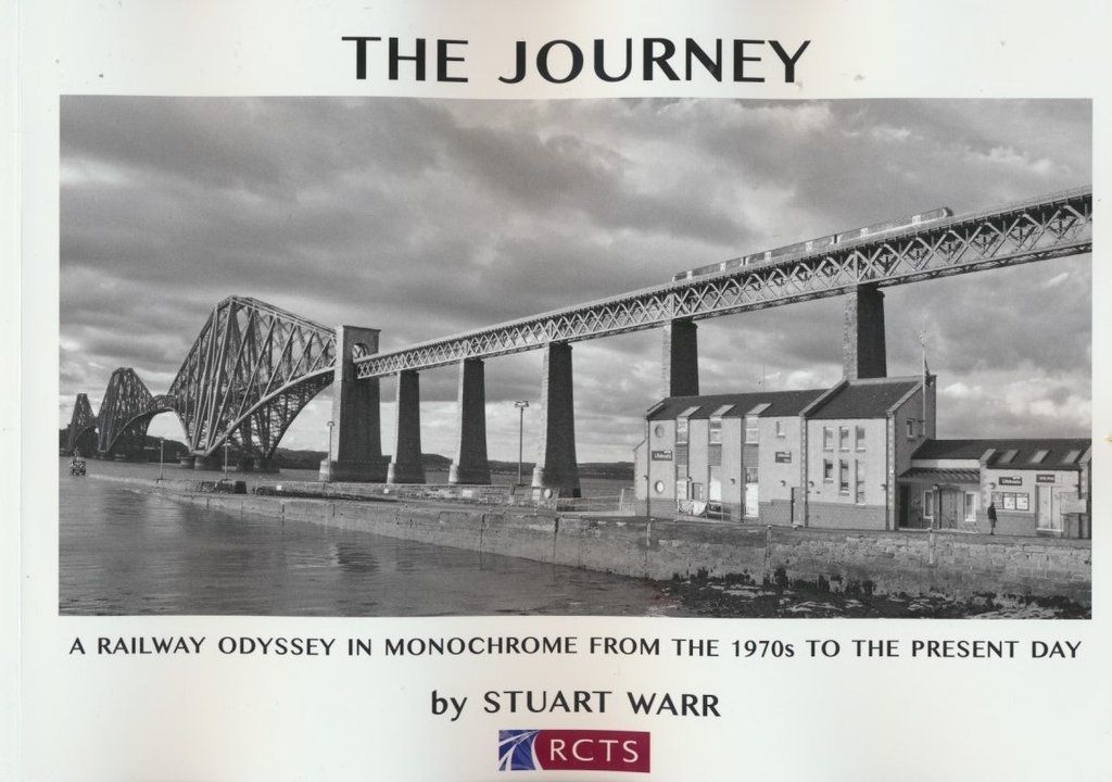 The Journey - A Railway Odyssey in Monochrome from the 1970s to the Present Day