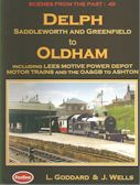 Scenes from the Past : 49 Delph to Saddleworth and Greenfield to Oldham