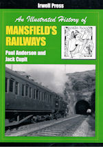 An Illustrated History of Mansfield's Railways