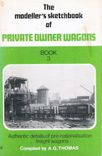 The modeller's Sketchbook of Private Owner Wagons Book 3