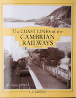 The Coast Lines of the Cambrian Railway